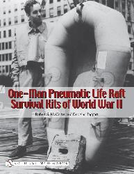 One-Man Pneumatic Life Raft Survival Kits of World War II