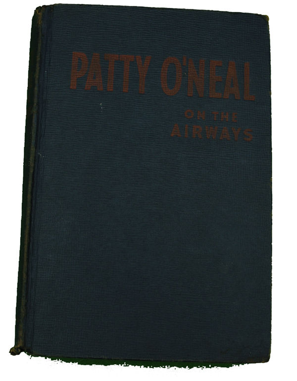 Boys Series Book - Patty ONeil on the Airways