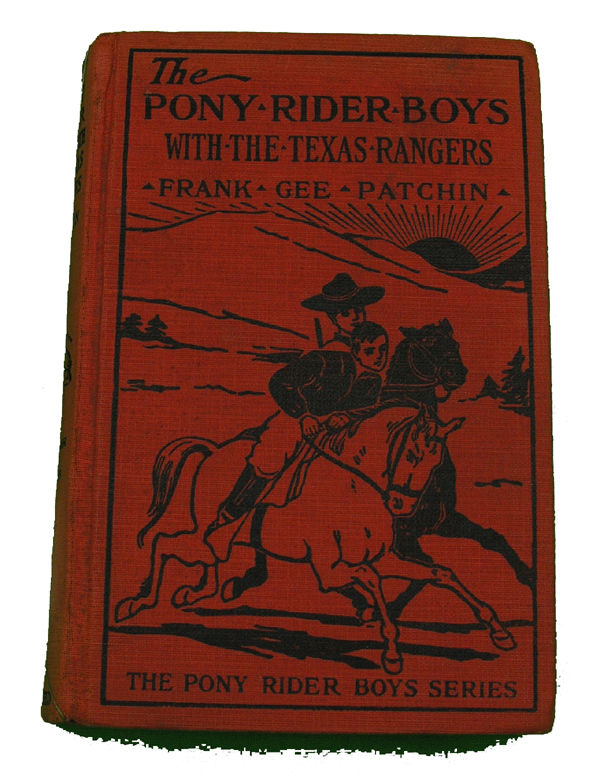 Boys Series Book- Pony Rider Boys with Texas Rangers