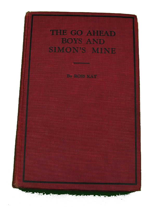 Boys Series Book- The Go Ahead Boys and Simons Mine