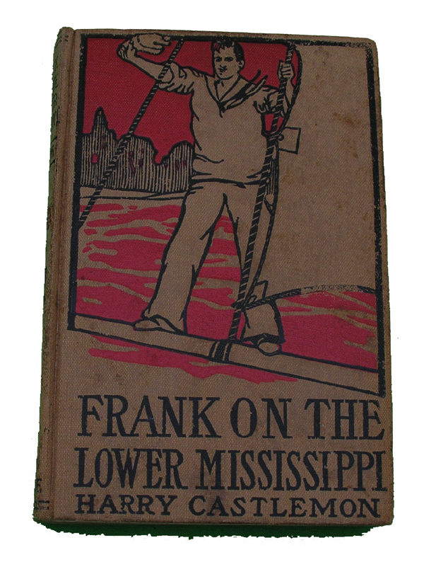 Boys Series Book- Frank on the Lower Mississippi