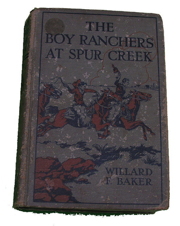 Boys Series Book- The Boy Ranchers at Spur Creek
