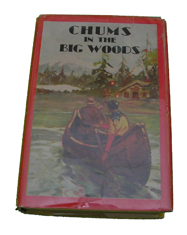 Boys Series Book- Chums in the Big Woods