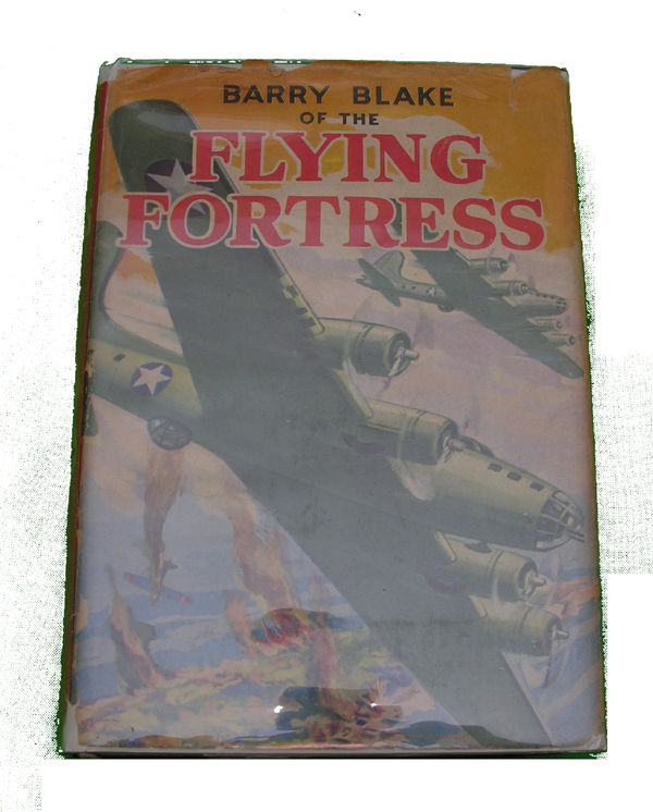 Boys Series Book - Barry Blake of the Flying Fortress