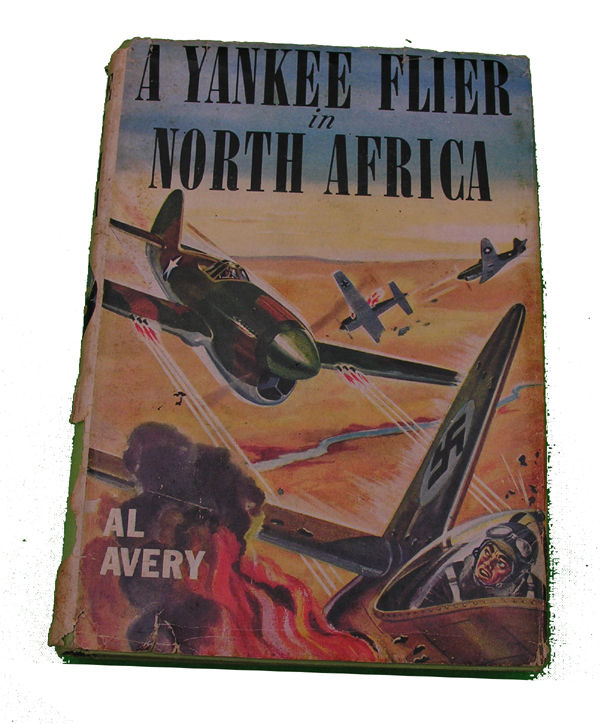 Boys Series Book - Yankee Flier in North Africa