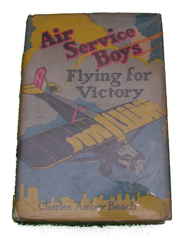 Boys Series Book - Air Service Boys Flying for Victory