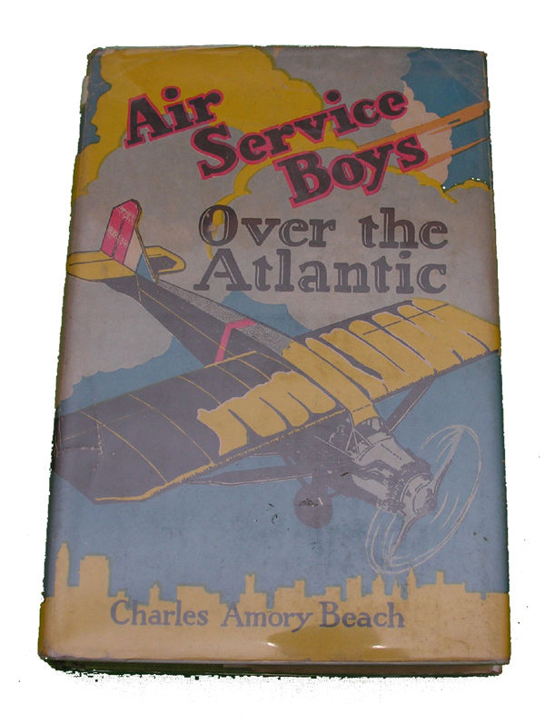 Boys Series Book - Air Service Boys Over the Atlantic