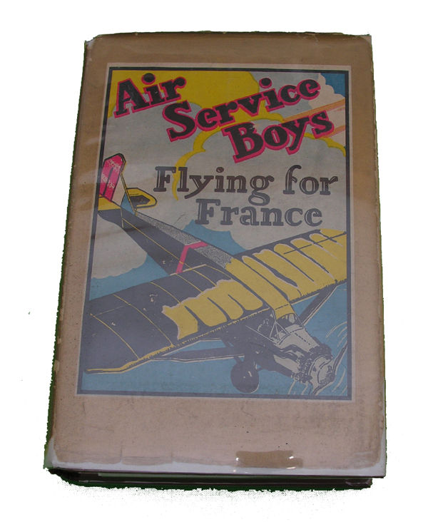 Boys Series Book - Air Service Boys Flying for France