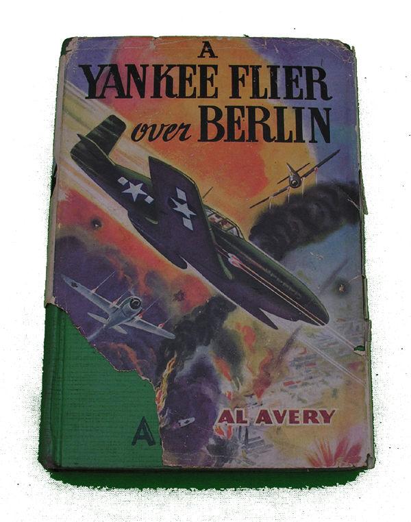 Boys Series Book - Yankee Flier over Berlin