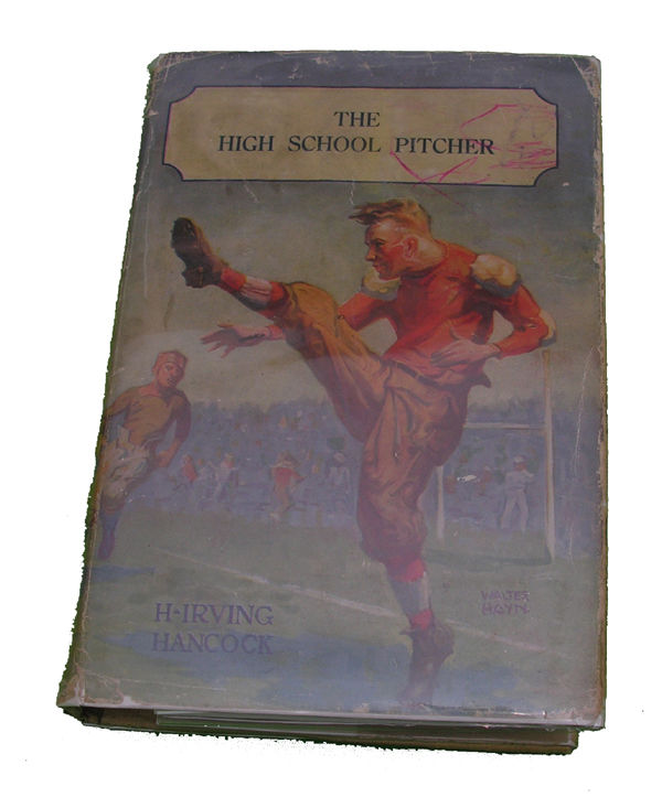 Boys Series Book- The High School Pitcher