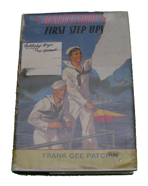 Boys Series Book- The Battleship Boys First Step Upwards
