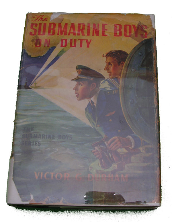 Boys Series Book- The Submarine Boys on Duty