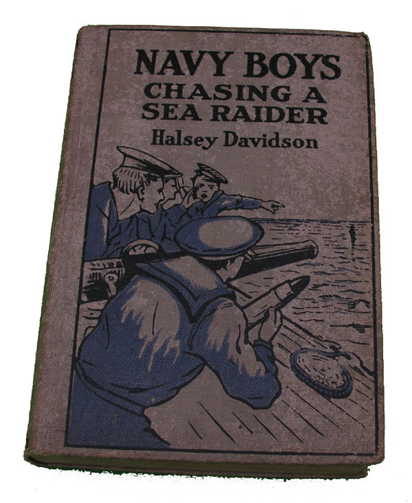Boys Series Book- The Navy Boys Chasing a Sea Raider