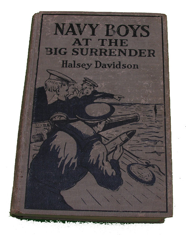 Boys Series Book- The Navy Boys at the Big Surrender