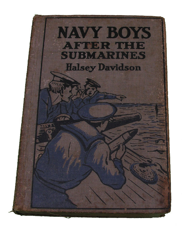 Boys Series Book- The Navy Boys after the Submarines