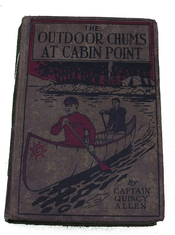 Boys Series Book- The Outdoor Chums at Cabin Point