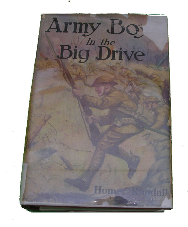 Boys Series Book- The Army Boys in the Big Drive