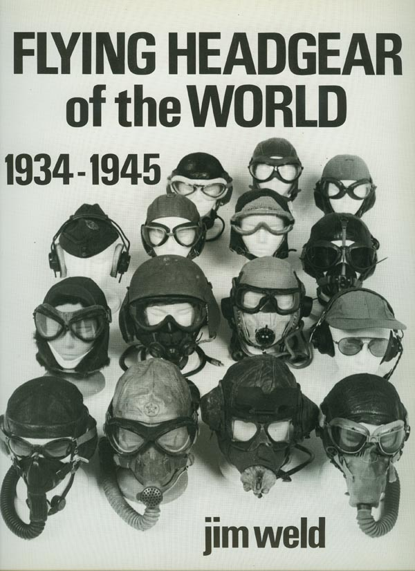 Flying Headgear of the World 1934-1945