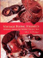 """Vintage Flying Helmets: Aviation Headgear Before The Jet Age"""