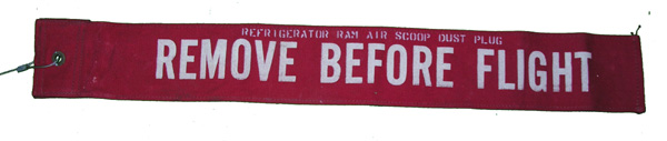 Aircraft Remove Before Flight Flag for Refrigeration RAM Air Scoop Dust Plug