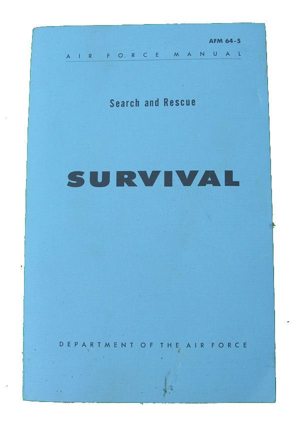 Air Force Search and Rescue Survival Manual